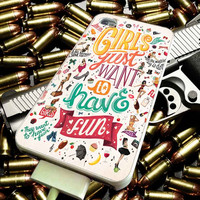 Girls Just Want To Have Fun for iPhone 4/4s/5/5s/5c/6/6 Plus Case, Samsung Galaxy S3/S4/S5/Note 3/4 Case, iPod 4/5 Case, HtC One M7 M8 and Nexus Case ***