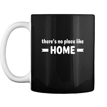 Theres No Place Like Home Wizard Quote Mug