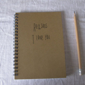 Reasons I love you  5 x 7 journal by JournalingJane on Etsy