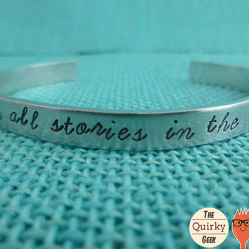 We're all stores in the end - Dr. Who Inspired Hand Stamped Cuff