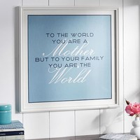 YOU ARE THE WORLD FRAMED PRINT