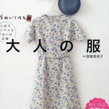 Hand Sewn Dress Pattern - Japanese Craft Book - JHand-Sewn Sewing Patterns for Womans Clothing - Emiko Takahashi - Tunic, Blouse -  B589