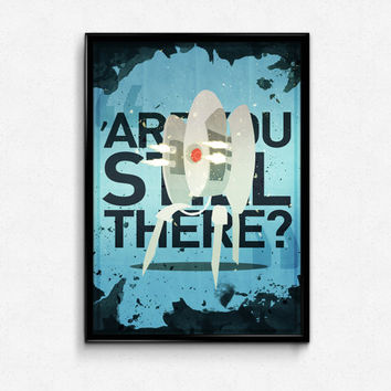 """Portal 2 """"Are you still there?"""" // Portal Turret's looking for Chell, grungy texture hand illustrated print"""