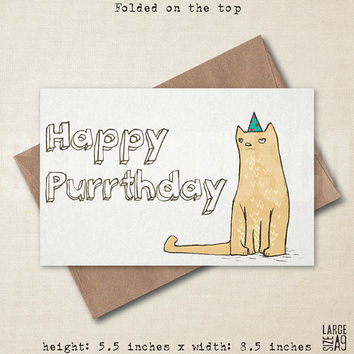 Happy Purrthday - Birthday Card - Funny Greeting Card - Animal Greeting Card - Friend Card - Punny Card - Cat Card - A2 or A9 Custom Card