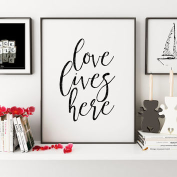 LOVE LIVES HERE, Bedroom Decor,Home Decor Wall Art,Love Sign, Quote Prints,Family Sign,Family Gift,Typography Poster,Black And White,Quotes