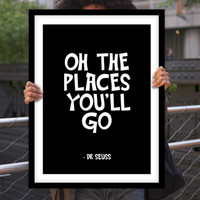 """Gift Ideas for Her Motivational Poster """"Oh The Places You'll Go"""" Dr Seuss Quote New Years Resolution Holiday Gift Christmas Gift Art Print"""