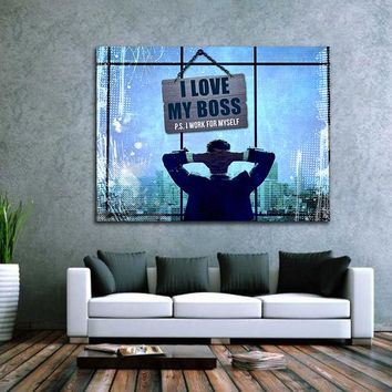 I Love My Boss P.S. I Work For Myself Canvas Wall Art