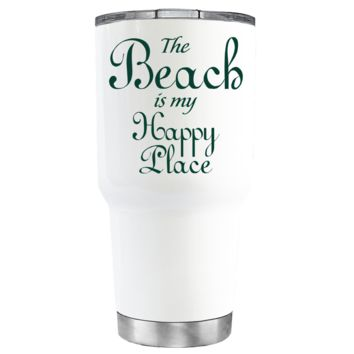 The Beach is my Happy Place on White 30 oz Tumbler
