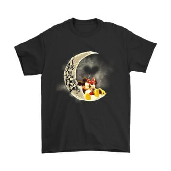 AUGUAU Mickey And Minnie I Love You To The Moon And Back Shirts