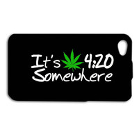 Its 420 Somewhere Chronic Cannabis Leaf Funny Custom Case for iPhone 5/5s and iPhone 4/4s