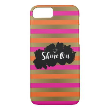Shine On Pink Orange & Faux Gold Metallic Stripe iPhone 7 Case