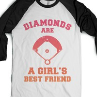 Diamonds Are A Girls Best Friend (Baseball Shirt) |