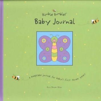 Humble Bumbles Baby Journal: A Keepsake Journal for Baby's First Three Years