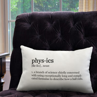 "Physics Definition Pillow  Cover- Off White Color - Zipper Enclosure -12""x18"""