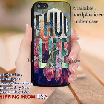 Thug Life Gangsta Quote iPhone 6s 6 6s+ 5c 5s Cases Samsung Galaxy s5 s6 Edge+ NOTE 5 4 3 #quote dl10
