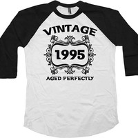 Vintage 1995 (Any Year) 21st Birthday Gift American Apparel 21 Years Old Custom Shirt 3/4 Sleeve Shirt Raglan Sleeves Baseball Tee - SA104