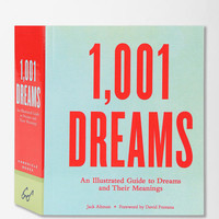 1001 Dreams By Jack Altman