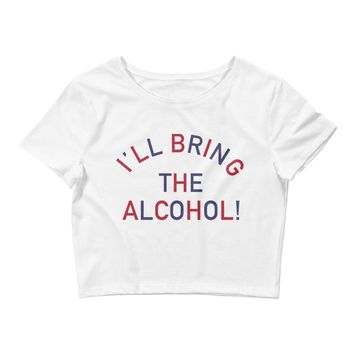 I'll Bring The Alcohol!, 4th Of July Edition - Women's Crop Top Tee