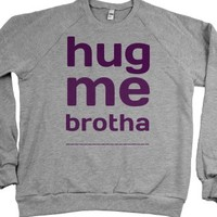 hug me brotha-Unisex Heather Grey Sweatshirt