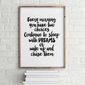 "Printable art""chase your dreams""quote art,typography quote,motivational & inspirational quote,gift idea,Live your dreams,bedroom decor"
