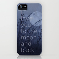 VALENTINES   *** I Love You To The Moon And Back ***iPhone Case by SUNLIGHT STUDIOS for iPhone 5 + 4 S + 4 + 3 GS + 3 G + skins + laptop ***