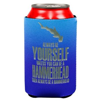 LMFCY8 Always Be Yourself Hammerhead Shark All Over Can Cooler