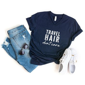 Travel Hair Don't Care | V-Neck Graphic Tee