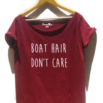 Boat hair don't care shirt womens boat sailing shirt girls funny off the shoulder crop top in maroon, gray, white