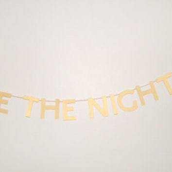 Dance The Night Away Banner/Wedding/Shower/Party Decor/Fully Customizable