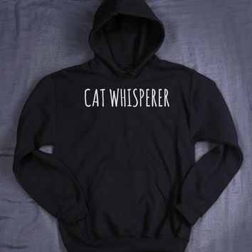 Cute Cat Whisperer Hoodie Slogan Funny Kitten Lover Sweatshirt Tumblr Jumper