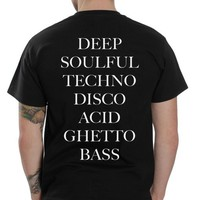 Deep Soulful Techno Disco Acid Ghetto Bass T Shirt - Ferolos