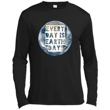 Every Day is Earth Day t-shirt earthy hippie love crunchy Long Sleeve Moisture Absorbing Shirt