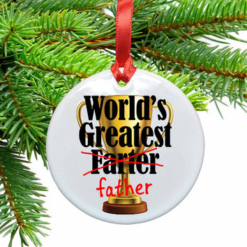 World's Greatest Farter (father) Ceramic Christmas Ornament