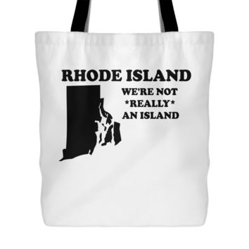 Rhode Island Not Really An Island Tote Bag, 18 inch x 18 inch