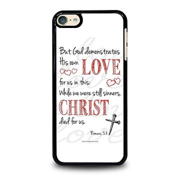 BIBLE VERSE ROMANS 5-8 iPod 4 5 6 Case