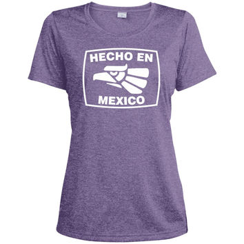 Hecho En Mexico Funny T-Shirt Mexican Humor  LST360 Sport-Tek Ladies' Heather Dri-Fit Moisture-Wicking T-Shirt