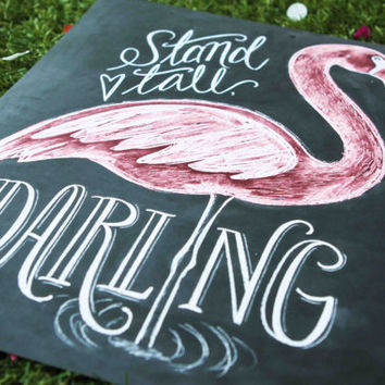 Flamingo Print - Stand Tall Darling - Girl's Room Art - Chalkboard Art - Chalk Art - Flamingo Illustration - Summer Print