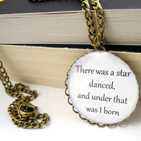 William Shakespeare Quote Pendant There was a star by MistyAurora