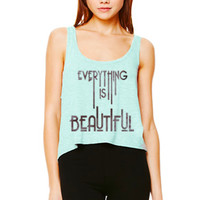 Everything is Beautiful | Women's Tank - Bad Kids Collective