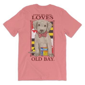 Even My Dog Loves Old Bay (Watermelon) / Shirt
