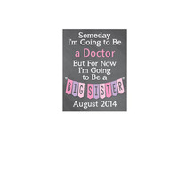 I'm going to be a big sister, Big Sister Announcement, Big Brother, Someday I'm going to be, Baby Announcement, Prop, Maternity