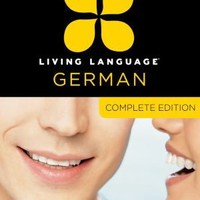 Complete German: Beginner through advanced course, including coursebooks, audio CDs, and online learning by Living Language, Diversified Publishing   Other Format