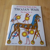 Coloring Book of the Trojan War The Iliad Volume 2