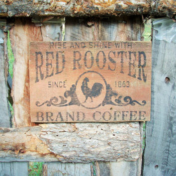 Red Rooster Coffee Sign Red Rooster Sign Rustic Rooster Sign Rustic Coffee Sign Farmhouse Kitchen Sign Made In Montana Coffee Shop Sign
