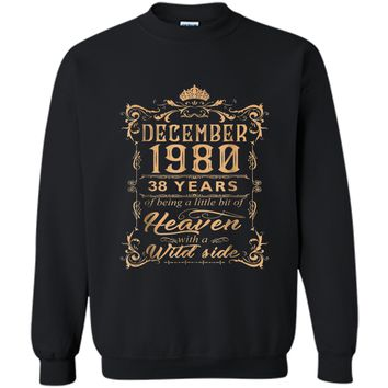 December 1980 38th Years Of Being A Little Bit Of Heaven Printed Crewneck Pullover Sweatshirt