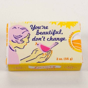 You're Beautiful, Don't Change Soap
