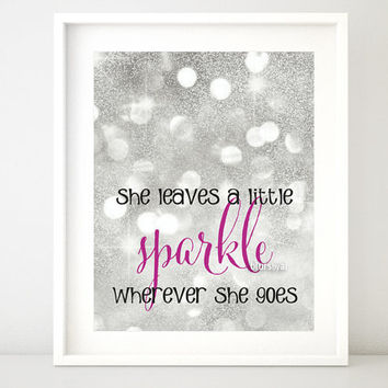 Girly quote, silver glitter: she leaves a little sparkle wherever she goes, typography print,  nursery wall art, baby girl print -gp001B