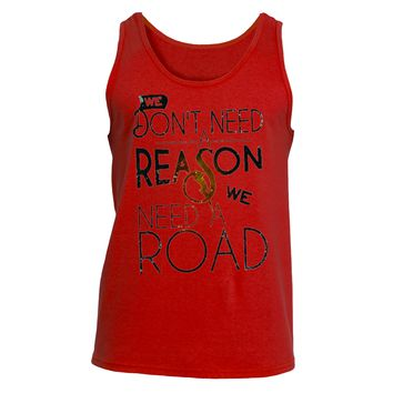 Don't Need a Reason |Ultra Cotton® Tank T Shirt|Underground Statements