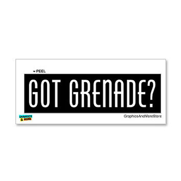 Got Grenade - Weapon Sticker