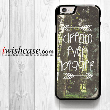 Inspirational Woodland Quote Big Dream for iPhone 4 4S 5 5S 5C 6 6 Plus , iPod Touch 4 5  , Samsung Galaxy S3 S4 S5 S6 S6 Edge Note 3 Note 4 , and HTC One X M7 M8 Case